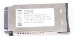 IBM 23L3350 Serial Optical Converter IBM42S10SNYAA 1063 MBd Short Wavelenght